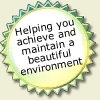Helping you achieve and maintain a beautiful environment